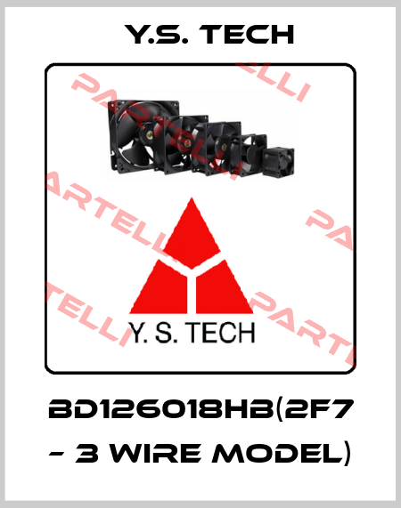 Y.S. Tech-BD126018HB(2F7 – 3 WIRE MODEL) price