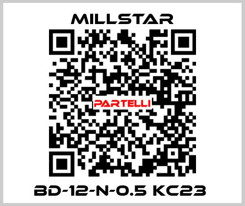 Millstar-BD-12-N-0.5 KC23  price