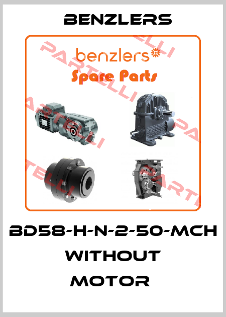 Benzlers-BD58-H-N-2-50-MCH WITHOUT MOTOR  price