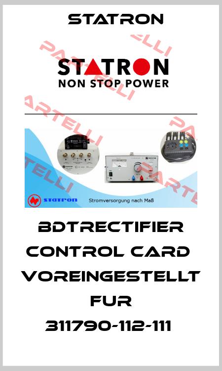 Statron-BDTRECTIFIER CONTROL CARD  VOREINGESTELLT FUR 311790-112-111  price
