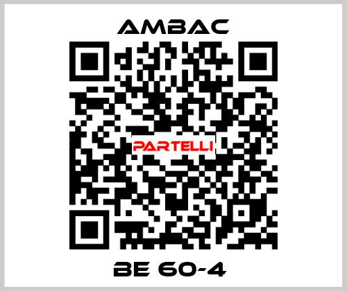 Ambac-BE 60-4  price