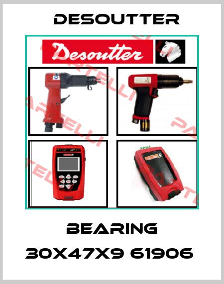 Desoutter-BEARING 30X47X9 61906  price