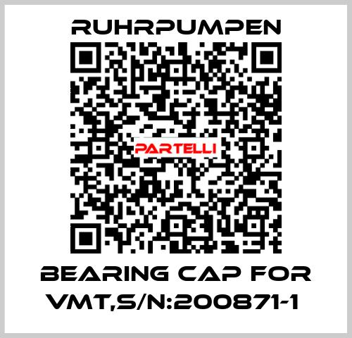 Ruhrpumpen *-BEARING CAP FOR VMT,S/N:200871-1  price