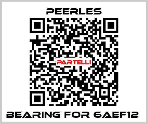 Peerles-BEARING FOR 6AEF12  price