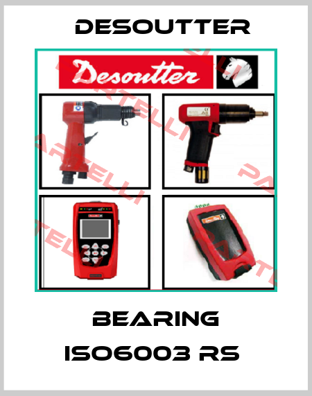 Desoutter-BEARING ISO6003 RS  price