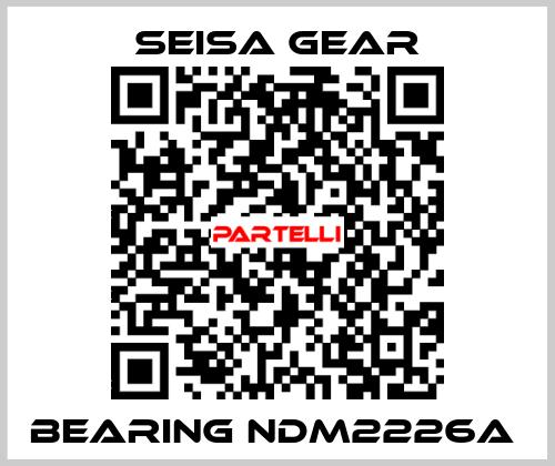 Seisa gear-BEARING NDM2226A  price