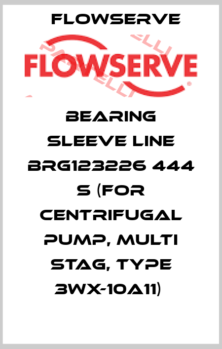Flowserve-BEARING SLEEVE LINE BRG123226 444 S (FOR CENTRIFUGAL PUMP, MULTI STAG, TYPE 3WX-10A11)  price