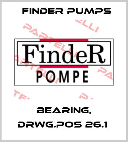 Finder Pumps-BEARING, DRWG.POS 26.1  price