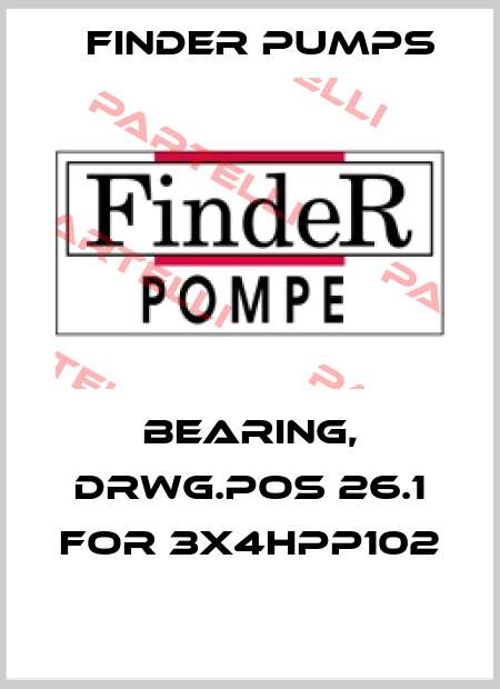 Finder Pumps-BEARING, DRWG.POS 26.1 for 3X4HPP102  price