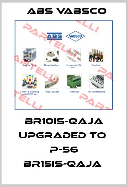 ABS Vabsco-BR10IS-QAJA upgraded to  P-56 BR15IS-QAJA  price